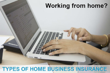 Home Business Insurance Types