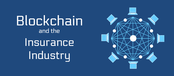 Blockchain Insurance Industry
