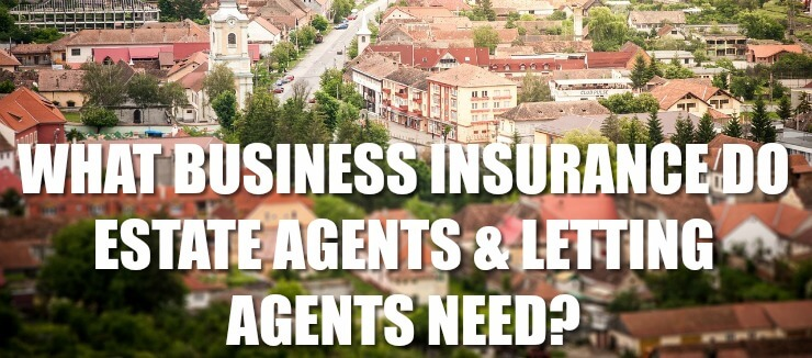 Business Insurance Estate Agents Letting Agents