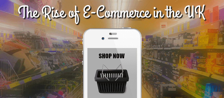 Rise Of Ecommerce in UK