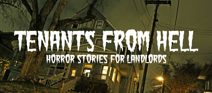 Tenants From Hell Horror Stories