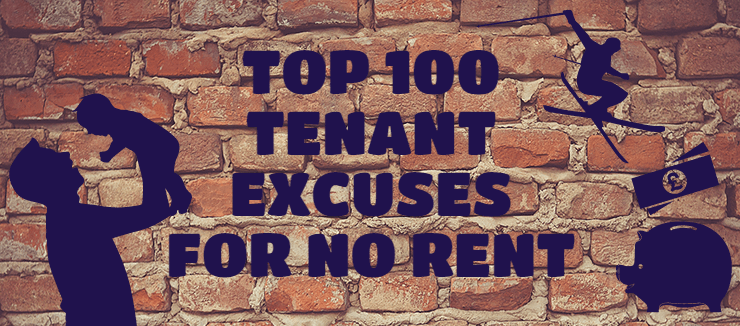 Top 100 Tenant Excuses For No Rent